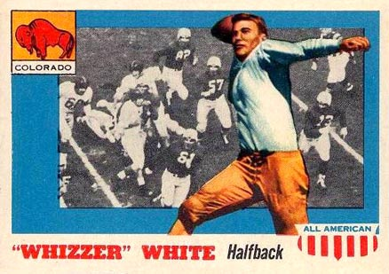"1955 Topps All-American Byron ""Whizzer"" White"